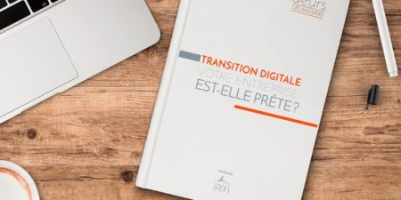 transition digitale : votre entreprise est-elle prête, le dossier thématique de France Défi